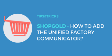 Shopgold: How to embed the Unified Factory Communicator?