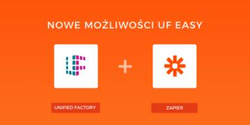 Unified Factory rozszerza współpracę z Zapierem